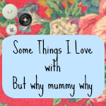 Some Things That I Love