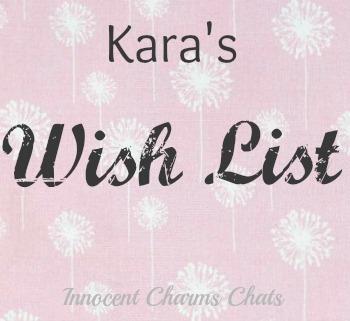 Kara's Wishlist
