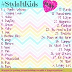 #StyleItKids – 7 Months – WOW!