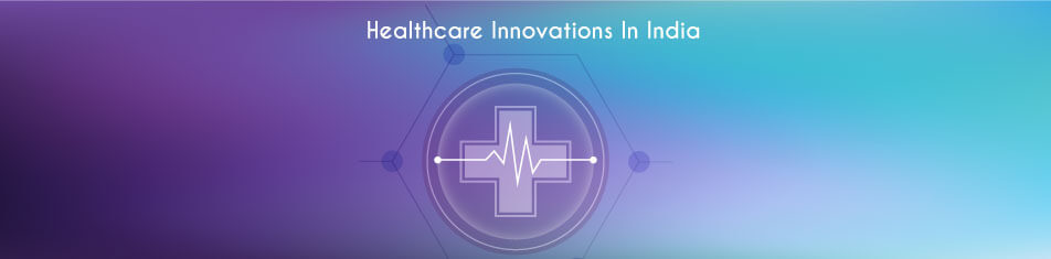 Healthcare-Innovations-in-India