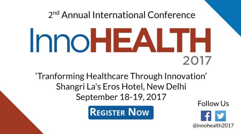 InnoHEALTH 2017 2nd annual international conference on healthcare innovation
