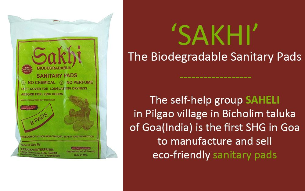 'SAKHI' the biodegradable sanitary pads