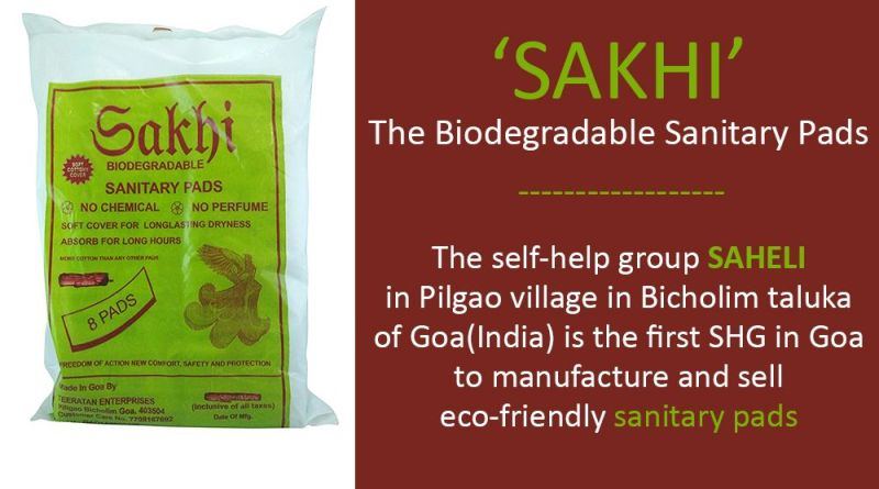 'SAKHI' the biodegradable sanitary pads