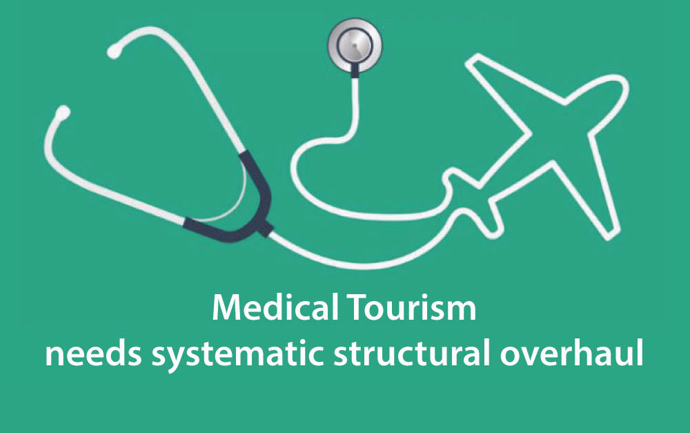 Medical-tourism-needs-systematic-structural-overhaul-2