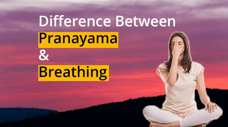 difference-between-pranayama-and-breathing