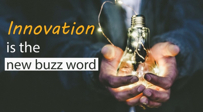 innovation-is-the-new-buzz-word