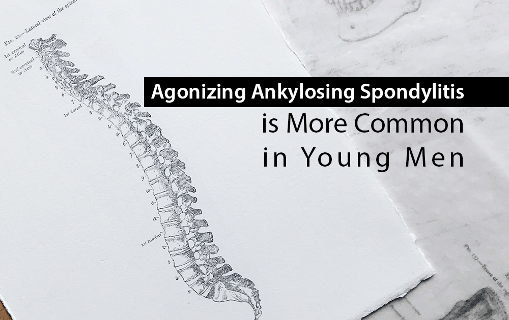 Agonizing-Ankylosing-Spondylitis-is-More-Common-in-Young-Men