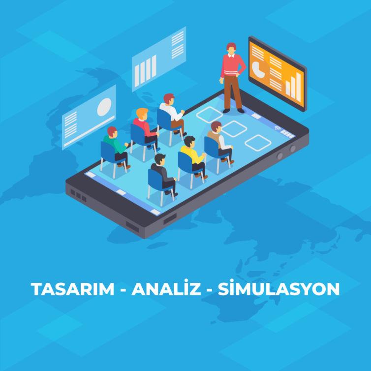 Tasarım-Analiz-Simulasyon