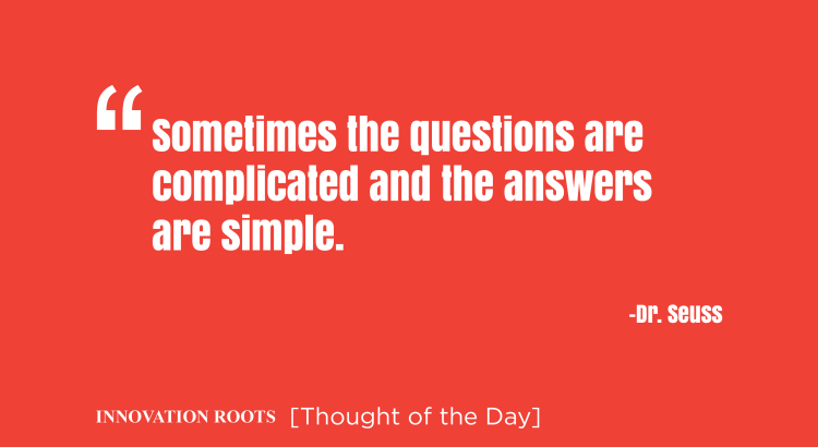 Thought of the day -Innovation Roots