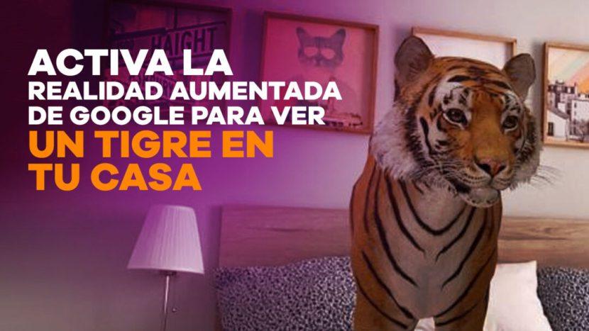 Fondo Portada de Entradas 006 e1600680848983 - Activa la realidad aumentada de Google para ver un tigre en tu casa
