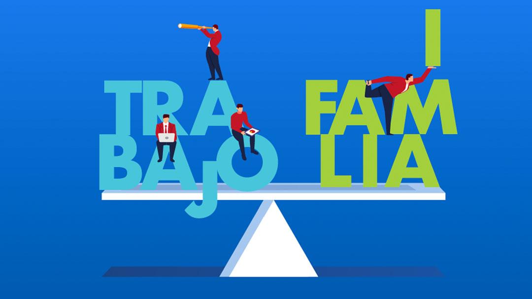 Balance Trabajo Familia - ¿EL TRABAJO O LA FAMILIA?