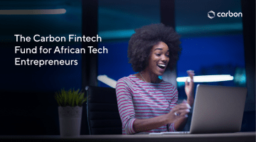 CARBON LAUNCHES $100,000 ENTREPRENEURSHIP FUND TO CHAMPION AFRICAN STARTUPS