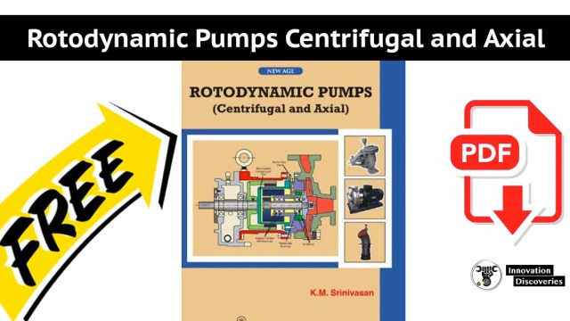 Rotodynamic Pumps Centrifugal and Axial