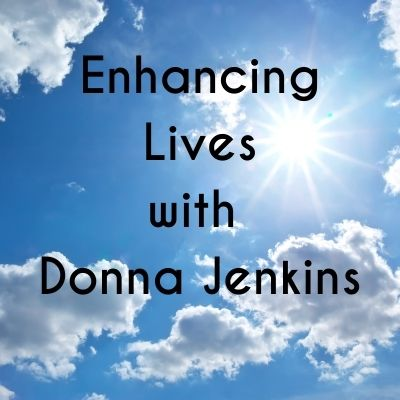 Enhancing lives with Donna Jenkins.