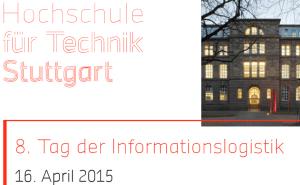 8. Tag der Informationslogistik an der HFT Stuttgart