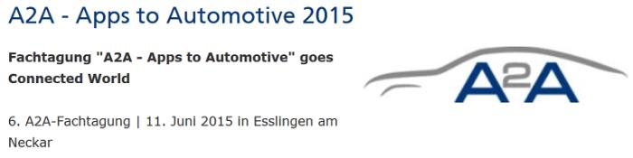 A2A-Forum: Apps 2 Automotive am 11. Juni 2015 in Esslingen