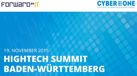 Hightech Summit Baden-Württemberg 2015: CyberOne und Forward IT join forces