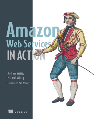 Amazon Web Services in Action - Umfangreiches praktisches AWS-Wissen