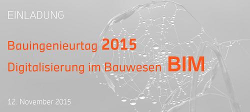 Digitalisierung im Bauwesen - Bauingenieurtag 2015 an der HFT Stuttgart