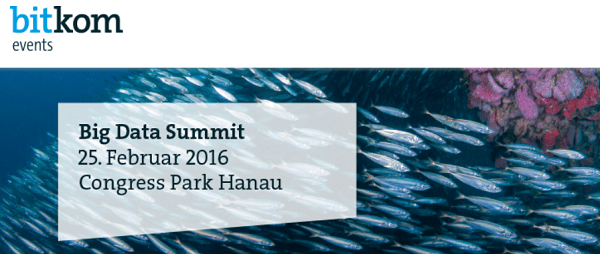 Bitkom Big Data Summit 2016 am 25.2. in Hanau