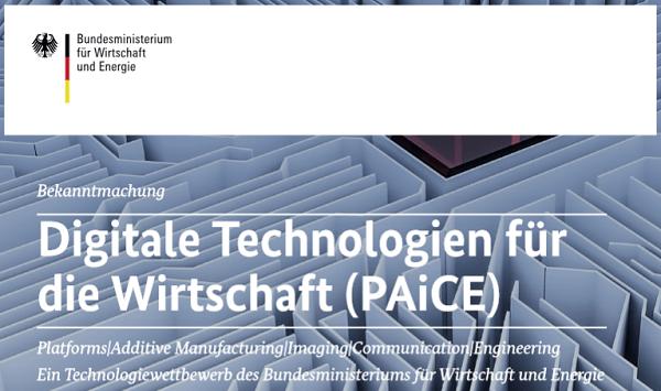 BMWi Technologiewettbewerb: Digitale Technologien für die Wirtschaft (PAiCE)