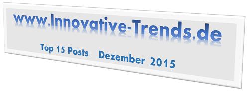 Top 15 Posts im Dezember 2015 auf Innovative Trends