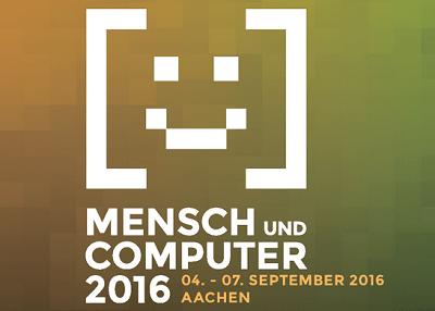 Konferenz Mensch und Computer 2016 vom 4.-7.9.2016 in Aachen