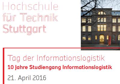 Tag der Informationslogistik an der HFT Stuttgart am 21. April 2016