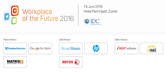IDC Workplace of the Future 2016 am 16. Juni in Zürich