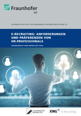 e-Recruiting-Studie: Anforderungen und Präfenzen von HR-Professionals (Bild: Uni-Bayreuth / Fraunhofer FIT)