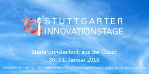 Stuttgarter Innovationstage 2018 - Steuerungstechnik aus der Cloud