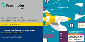 Zukunftsforum 2018 des Fraunhofer IAO