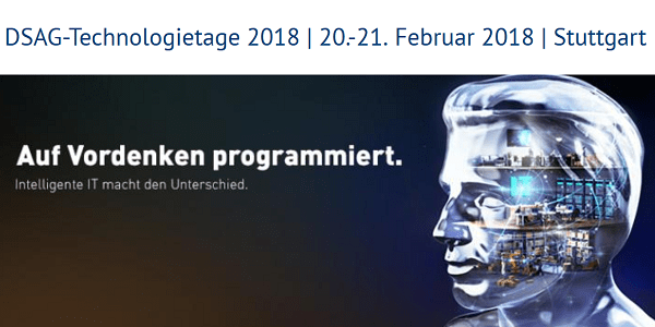 DSAG Technologietage 2018 am 20.+21.2. in Stuttgart - Alles rund um SAP-Technologien