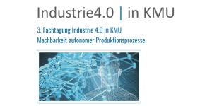 Fachtagung Industrie 4.0 in KMU