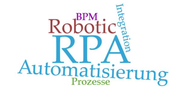 Robotic Process Automation (RPA) kurz erklärt - Prozessautomatisierung mit intelligenten Systemen