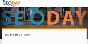 SEO-Day 2018 am 8.11. in Köln