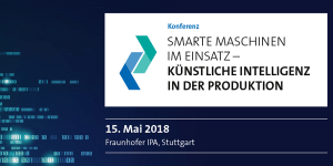 KI in der Produktion - Konferenz in Stuttgart
