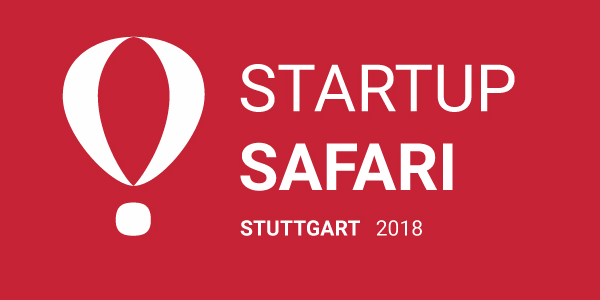 Startup Safari Stuttgart 2018 am 18. und 19. April (Save-the-Date)
