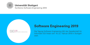 Software Engineering 2019 in Stuttgart