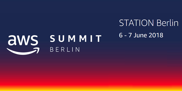 AWS Summit Berlin 2018 am 6. und 7. Juni (#AWSSummit)