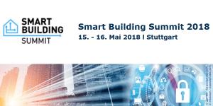 Smart Building Summit 2018 in Stuttgart