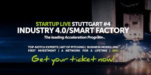 Startup Live Stuttgart #4: Industrie 4.0 und Smart Factory