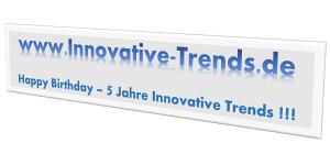 Happy Birthday - 5 Jahre Innovative Trends
