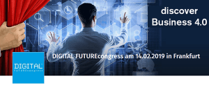 Digital FUTUREcongress 2019 am 14.2. in Frankfurt