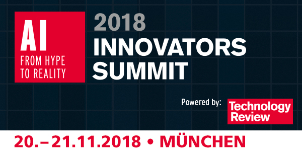 "TR Innovators Summit AI 2018: ""AI – From Hype to Reality"" am 20. und 21.11. in München"