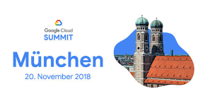 Google Cloud Summit 2018 in München