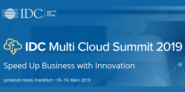 IDC Multi Cloud Summit 2019 am 18. und 19.3. in Frankfurt (Save-the-Date)