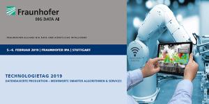 Datenbasierte Produktion - Fraunhofer Technologietag in Stuttgart