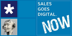 Sales Goes Digital. NOW