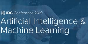 IDC AI & ML Conference 2019